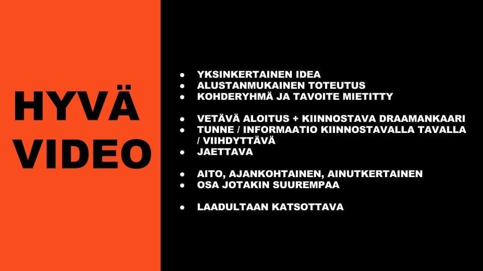 videokoulu_hyvä video